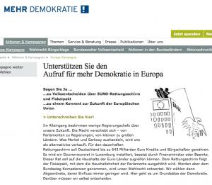 """Der Verein """"Mehr Demokratie"""" fordert, daß bei nicht-mehr-rückgängig-zu-machenden Entscheiden, Volksabstimmungen zwingend durchgeführt werden müssen"""