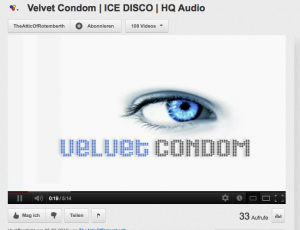 Manche Lieder der Bnd &quot;Velvet Condom&quot; sind gerade nur 33mal angehrt worden (Bildschirmfotoausri: Youtube.de). Dabei scheint es sich zu lohnen, reinzuhren.