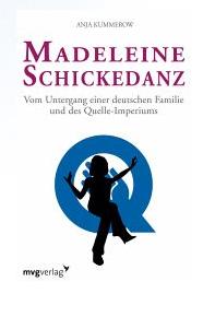 Über Madelaine Schickdanz ist ein Buch erschienen