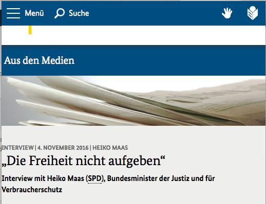 """Ganz schön schizo: Der größte Zensor Deutschlands, Heiko Maas, gibt Interviews mit dem Titel """"Die Freiheit nicht aufgeben"""". Daß da dem Journalist nicht schlechtgeworden ist, als ihm die Überschrift gesagt wurde (oder hat gar er sie sich ausgedacht?) - Quelle: Maas´Amt"""